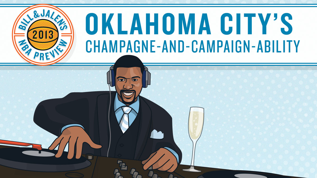Bill & Jalen's 2013 NBA Preview - Champagne-and-Campaign-ability