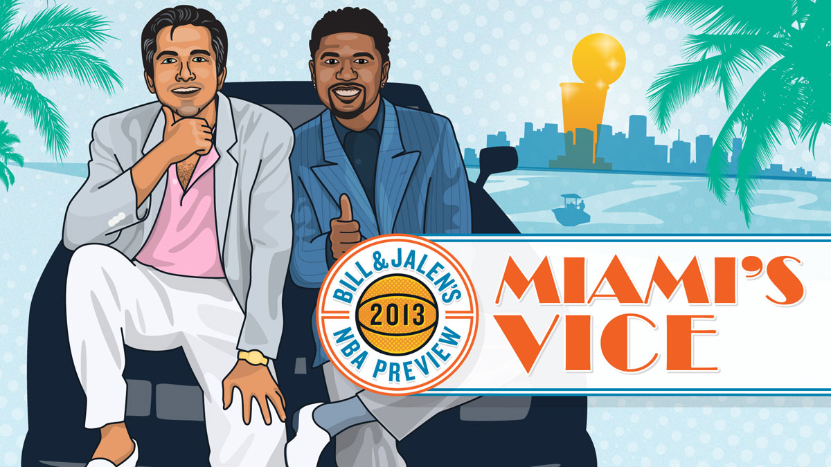 Bill & Jalen's 2013 NBA Preview - Miami's Vice